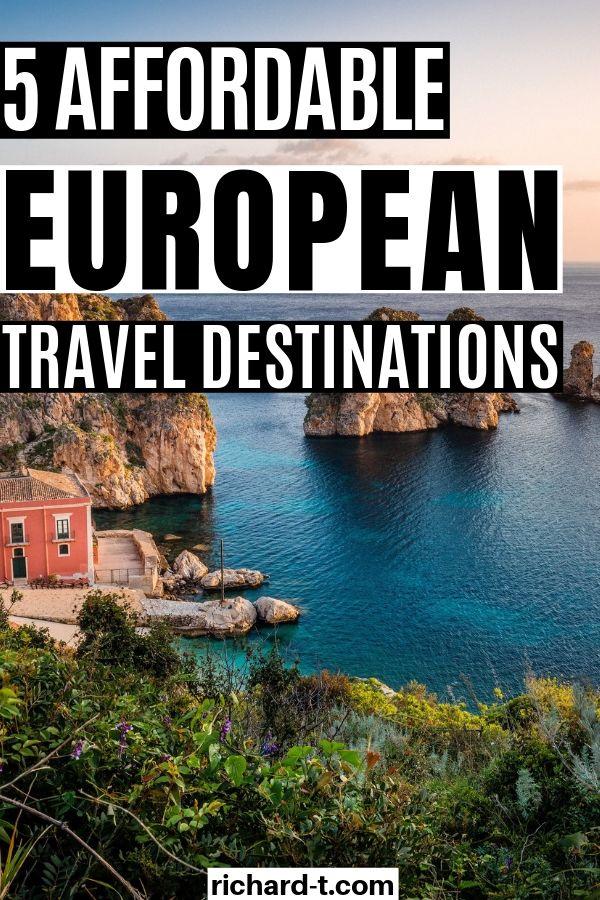 5 Budget Europe Destinations