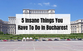 10 Awesome Things You Have To Do In Bucahrest