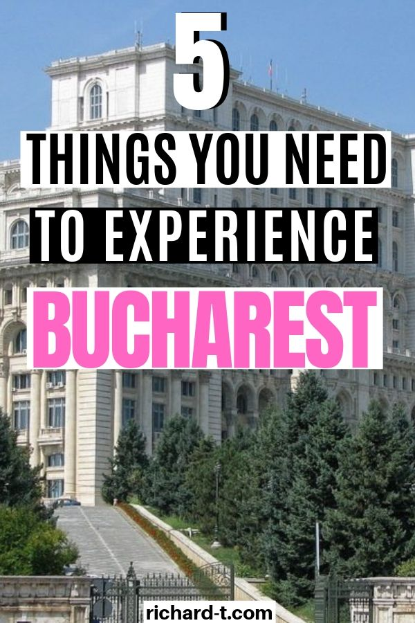 5 Fun things to do in Bucharest
