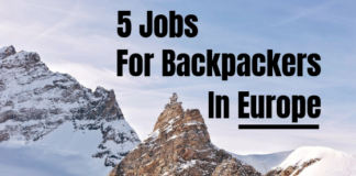 5 Jobs For Backpackers In Europe