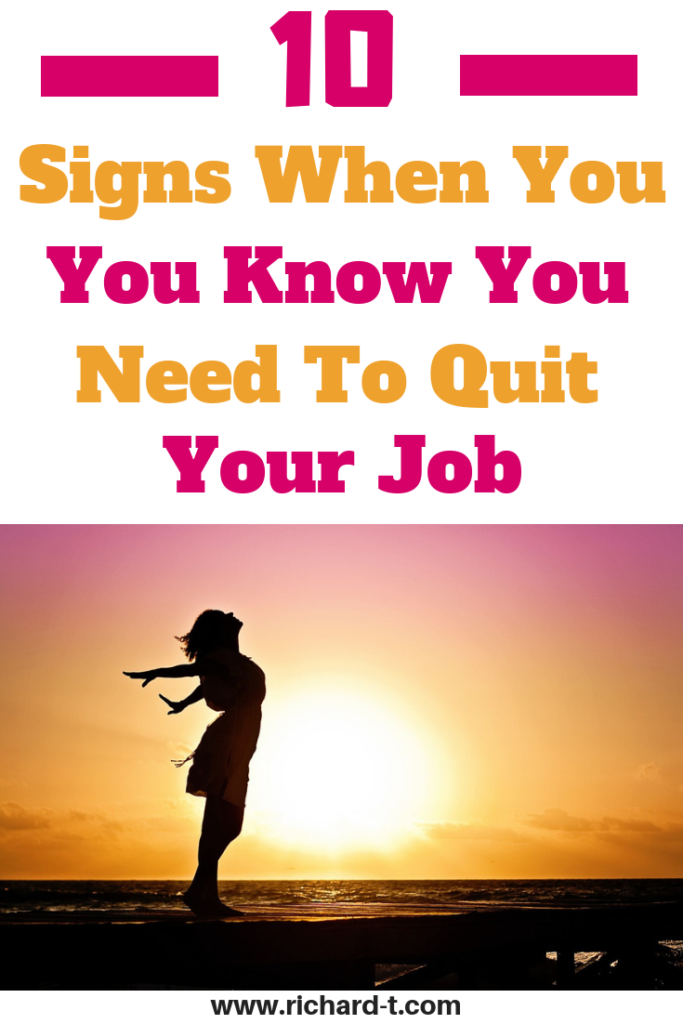 Ten Signs when you must quit your job!