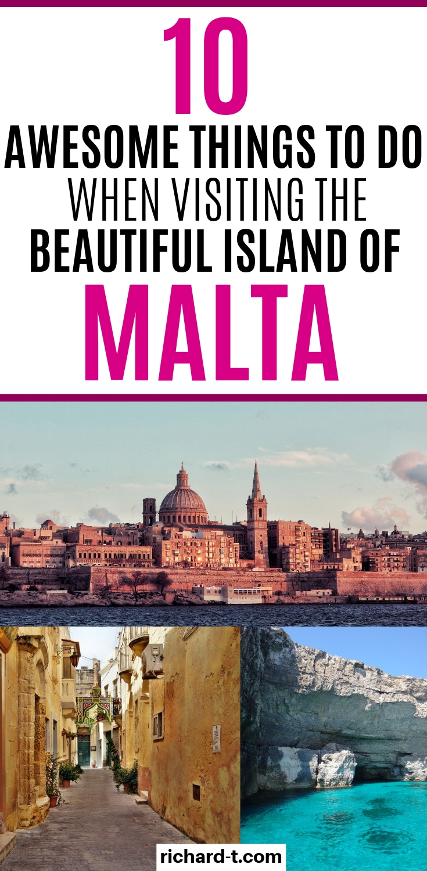 Ten Things you must in Malta