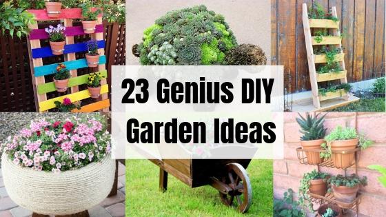 23 DIY Garden Ideas