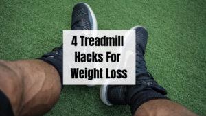 4 Treadmill hacks
