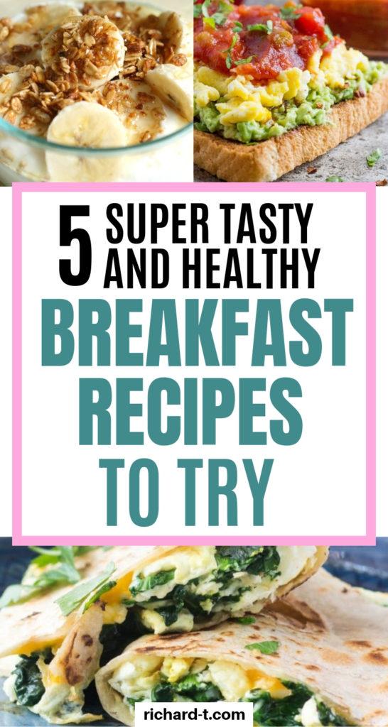 5 Healthy breakfast recipes!!
