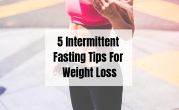 5 Intermittent Fasting tips for weight loss