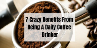 7 Crazy Benefits From Being A Daily Coffee Drinker