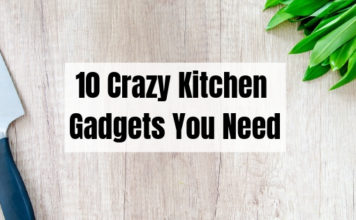 10 Crazy Kitchen Gadgets You Need
