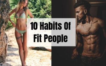 10 Habits Of In Shape People