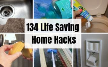 134 Life Saving Home Hacks