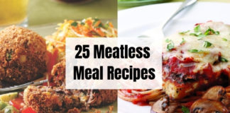 25 Meatless Meal Recipes