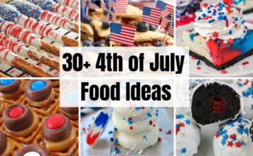 30+ 4th of July Food Ideas