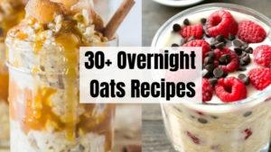 30+ Overnight Oat Recipes