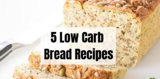 5 Low Carb Bread Recipes