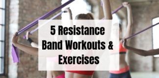 5 Resistance Band Workouts & Exercises