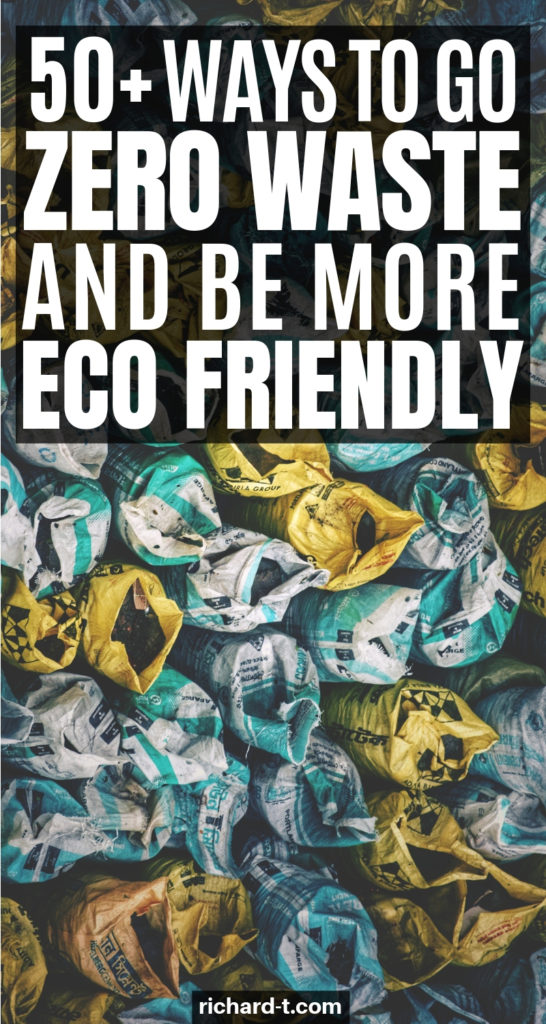 50+ Eco Friendly Tips