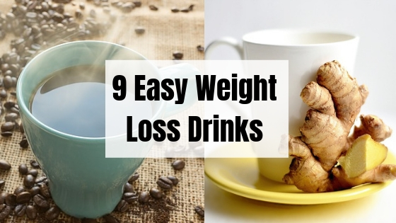 9 Weight Loss Drinks That Help You Burn Fat Fast