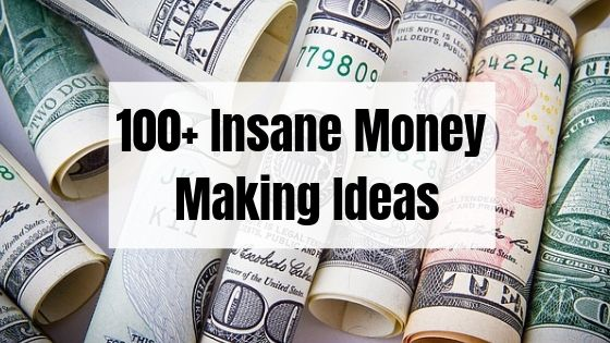 100+ Money Making Ideas