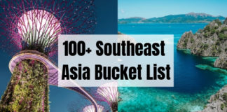 100+ Southeast Asia Bucket List