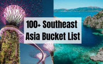 100+ Southeast Asia Bucket List