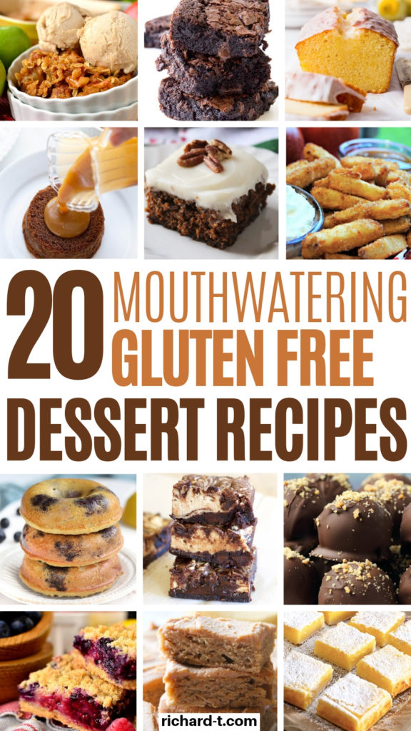 20 Mouthwatering Gluten Free Dessert Recipes You Need To Make