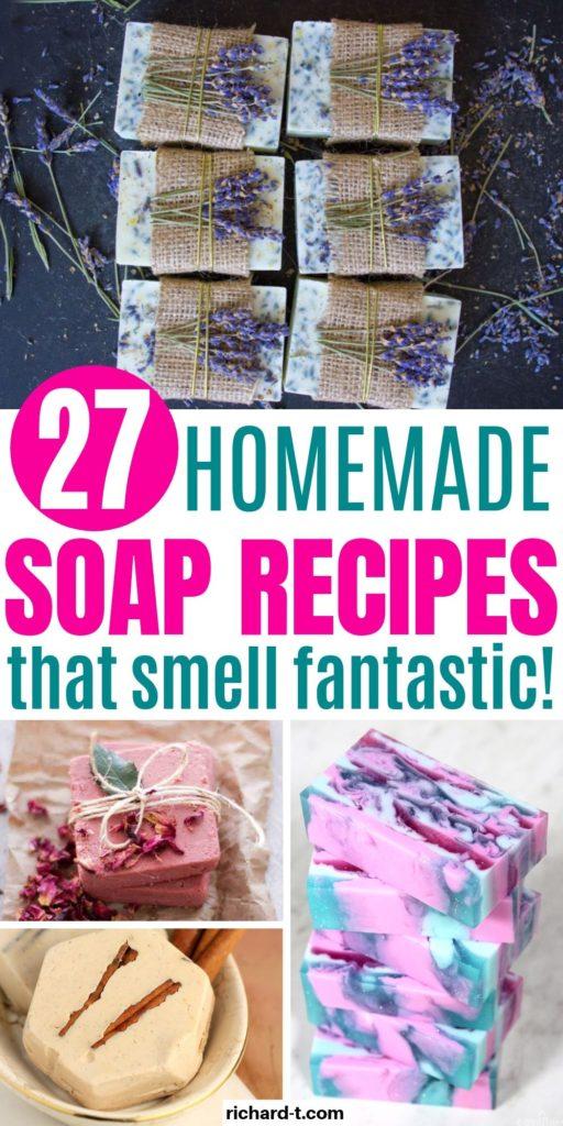 27 Homemade Soap Recipes DIY