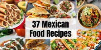 37 Mexican Recipes