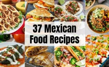 37 Mexican Recipes