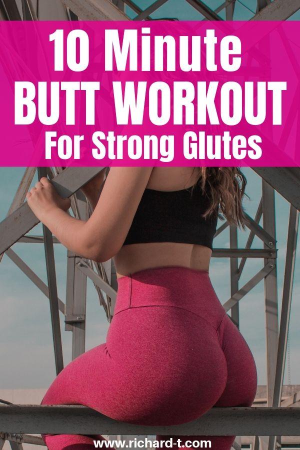 10 Minute Butt Workout