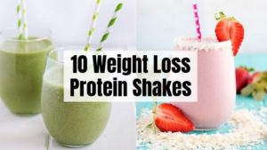10 Protein Shakes For Weight Loss