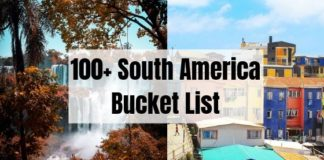 100+ South America Bucket List