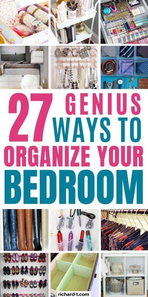 27 Bedroom Organization Hacks That Ll Transform Your Bedroom