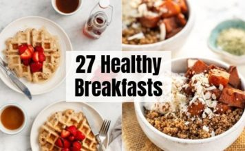 27 Healthy Breakfasts