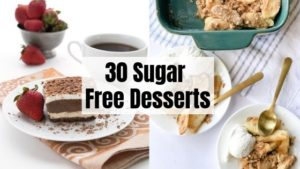 30 Sugar Free Dessert Recipes