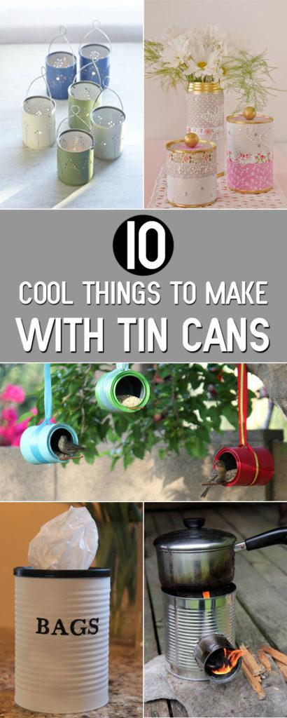 Tin Can DIY Ideas
