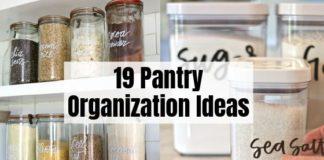 19 Pantry Organization Ideas