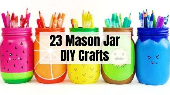 23 Easy Diy Mason Jar Crafts That Look Spectacular
