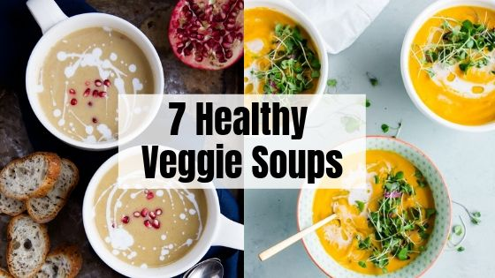 7 Healthy Veggie Soup Recipes