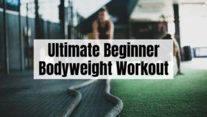 Bodyweight Workout for beginners