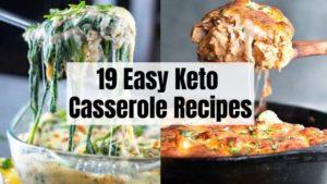 19 Keto Caserole Recipes
